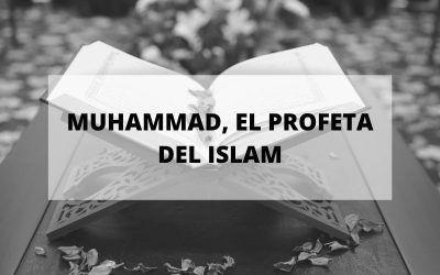 Muhammad, el profeta del islam